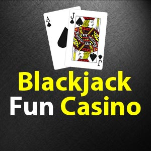Blackjack Fun Casino